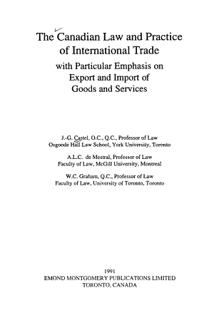 The Canadian Law and Practice of International Trade with Particular Emphasis on Export and Import of Goods and Services PDF