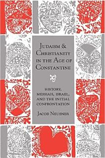 Judaism and Christianity in the Age of Constantine Book