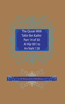 The Quran With Tafsir Ibn Kathir Part 14 of 30 PDF