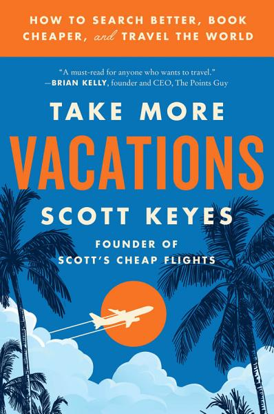Download Take More Vacations Book