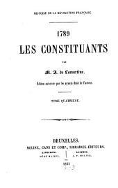 Histoire de la révolution française: 1789. Les Constituants, Volume4