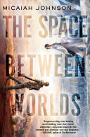 The Space Between Worlds PDF