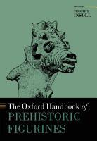 The Oxford Handbook of Prehistoric Figurines PDF
