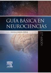 Guía básica en Neurociencias: Edición 2