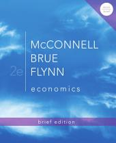 Economics, Brief Edition: Second Edition