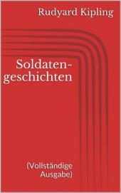 Soldatengeschichten (Vollständige Ausgabe)