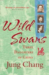 Wild Swans  Three Daughters of China Book