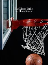 Basketball Big Man Drills: Basketball Drills
