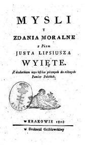Mysli y zdania moralne: z dodatkiem iego listów pisanych do różnych panów polskich