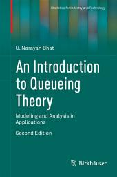An Introduction to Queueing Theory: Modeling and Analysis in Applications, Edition 2