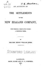 An account of the settlements of the New Zealand Company: from personal observation during a residence there