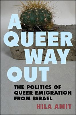 A Queer Way Out PDF