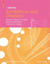 In Detail, Exhibitions and Displays: Museum design concepts, Brand presentation, Trade show design
