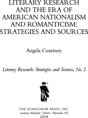 Literary Research and the Era of American Nationalism and Romanticism PDF