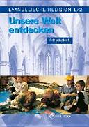Evangelische Religion  Klassen 1 2  Arbeitsheft  Mecklenburg Vorpommern  Sachsen  Sachsen Anhalt  Th  ringen PDF