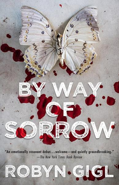Download By Way of Sorrow Book
