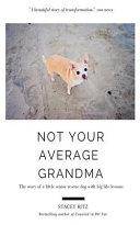 Not Your Average Grandma