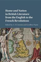 Home and Nation in British Literature from the English to the French Revolutions PDF