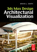 3ds Max Design Architectural Visualization