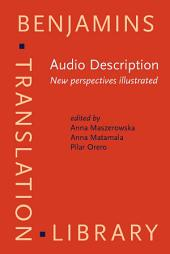 Audio Description: New perspectives illustrated