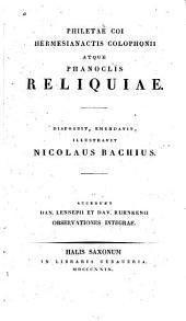 Philetae coi, Hermesianactis colophon atque Phanoclis Reliquiae