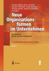 Neue Organisationsformen im Unternehmen: Ein Handbuch für das moderne Management, Ausgabe 2