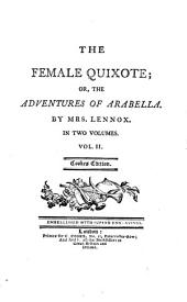 The female Quixote, or the adventures of Arabella: Embellished with superb engravings, Volume 2