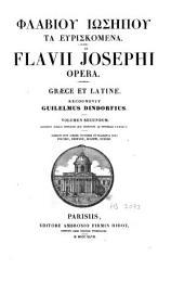 Flavii Josephi Opera: Graece et Latinae