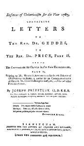 Pamphlets  Viz  Dr  Priestley s Letters to Dr  Geddes and Dr  Price  Dr  Priestley s Letters to Dr  Horsley  Mr  Barnard  Dr  Knowles  and Mr  Hawkins PDF