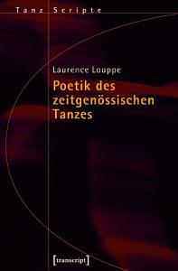 Poetik des zeitgen  ssischen Tanzes PDF