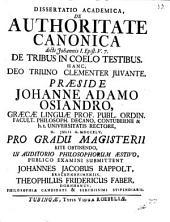 Diss. acad. de authoritate canonica dicti Johannis 1 Epist. V, 7. de tribus in coelo testibus