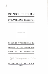 Constitution, By-laws and Register: Together with Memoranda Relating to the History and Work of the Institution, Governor's Island, N.Y.H., 1906