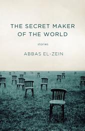 The Secret Maker of the World