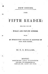 The Fifth Reader: For the Use of Public and Private Schools
