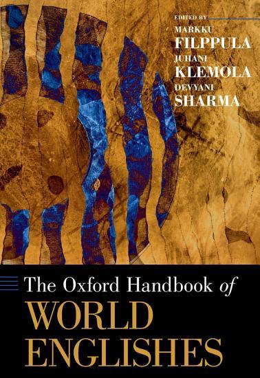 The Oxford Handbook of World Englishes PDF