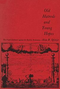 Old Hatreds and Young Hopes Book