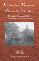 Records of the Moravians Among the Cherokees Volume 9
