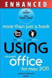 Using Microsoft(r) Office for Mac 2011, Enhanced Edition