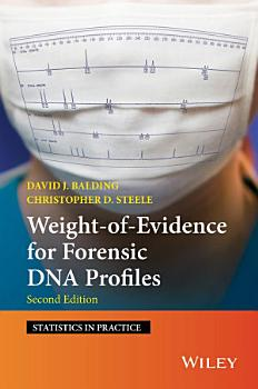 Weight of Evidence for Forensic DNA Profiles PDF