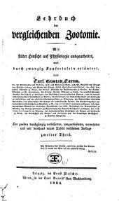 Lehrbuch der vergleichenden Zootomie: mit stäter Hinsicht auf Physiologie ausgearb., und durch zwanzig Kupfertafeln erläutert, Band 2