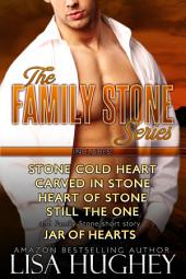 The Family Stone Box Set: (Cold Stone Heart, Carved in Stone, Heart of Stone, Still the One, and Jar of Hearts)