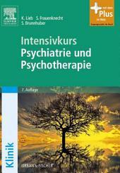 Intensivkurs Psychiatrie und Psychotherapie: Ausgabe 7