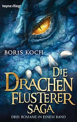 Die Drachenfl  sterer Saga PDF