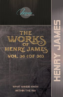 The Works of Henry James  Vol  36  of 36  PDF