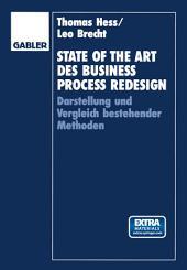 State of the Art des Business Process Redesign: Darstellung und Vergleich bestehender Methoden