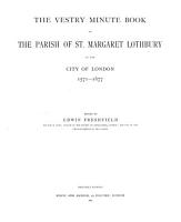 The Vestry Minute Book of the Parish of St  Margaret  Lothbury PDF