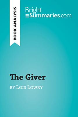 The Giver by Lois Lowry  Book Analysis