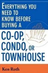 Everything You Need to Know Before Buying a Co-op, Condo, Or Townhouse