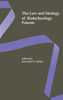 The Law and Strategy of Biotechnology Patents PDF