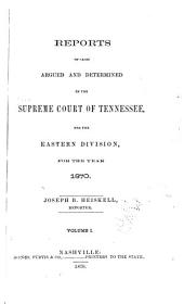 Reports of Cases Argued and Determined in the Supreme Court of Tennessee: Volume 48